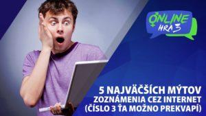 clanok5 zoznámenie cez internet 5 najväčších mýtov zoznámenia cez internet (číslo 3 ťa možno prekvapí) clanok5 300x169