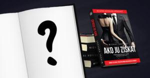 kniha ako ju získať O čom bude nová kniha Ako ju získať? kniha ako ju z  ska