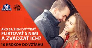 ako sa žien dotýkať [8/10] Ako sa žien dotýkať, flirtovať s nimi a zvádzať ich? | 10 krokov do vzťahu 4 300x158